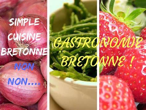 la cuisine c est simple food la cuisine bretonne c est bon et surprenant
