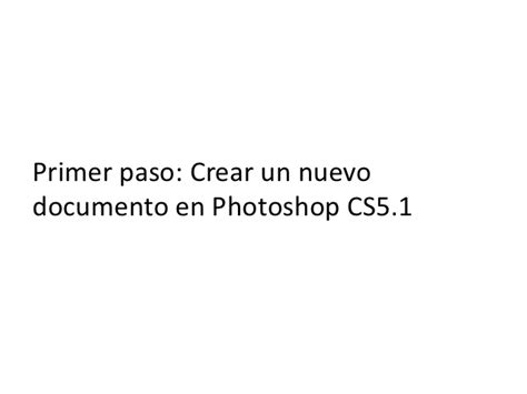 tutorial paso a paso photoshop cs5 tutorial paso a paso photoshop cs5