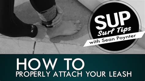 how to my leash how to put your leash string and leash on your sup supconnect