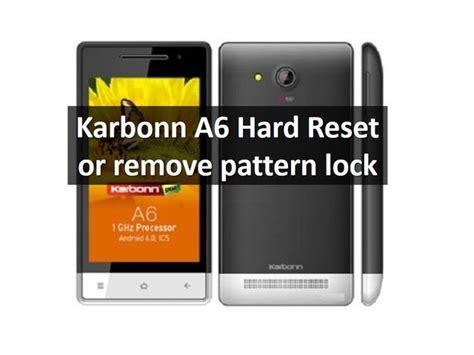 hard pattern lock video karbonn a6 hard reset or remove pattern lock
