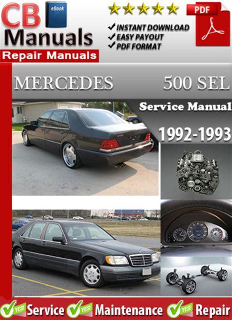 service manuals schematics 1992 mercedes benz 300d security system mercedes 500 sel 1992 1993 service manual download manuals