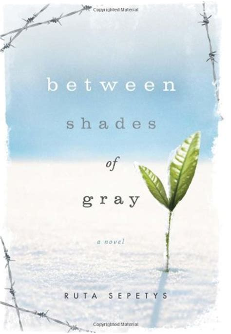between shades of gray book review between shades of gray by ruta sepetys