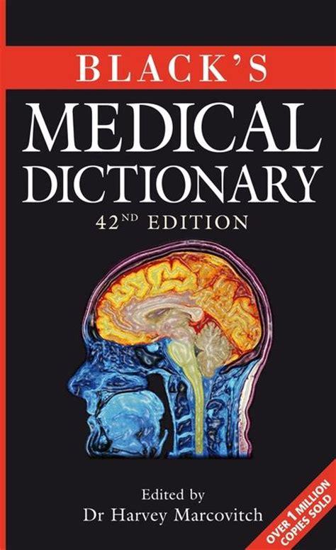 blacks medical dictionary harvey marcovitch ac black