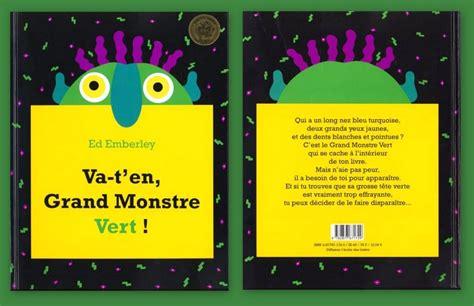 va ten grand monstre vert 2877671720 classe maternelle ps ms 2011 2012 le livre du mois d octobre va t en grand monstre vert