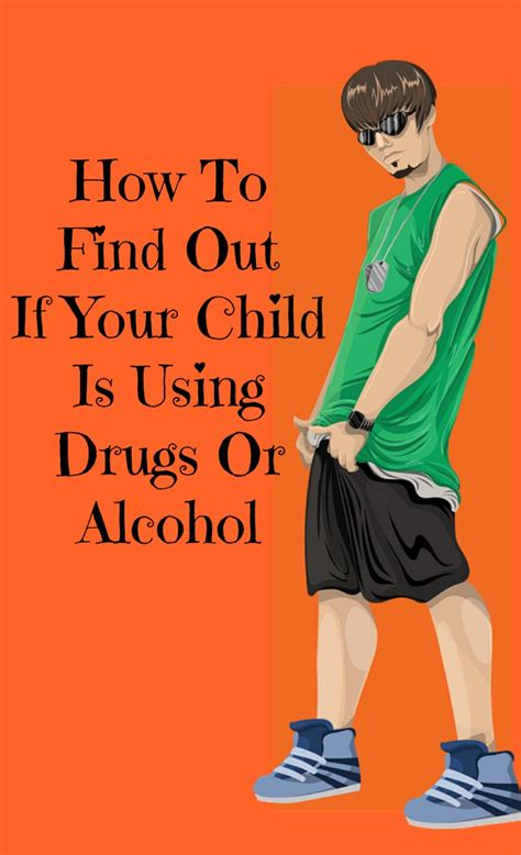 how to your to find drugs how to find out if your child is using drugs or my honeys place