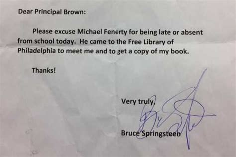 Excuse Letter For Going Out Of Town Bruce Springsteen Signs Absence Note For Philly Student