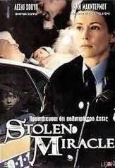 Stolen Miracle Stolen Miracle Tv 2001 Filmaffinity