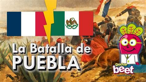 Resumen 5 De Mayo by Historia De La Batalla De Puebla Mexico 5 De Mayo De