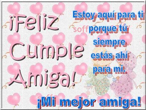 imagenes y mensajes de cumpleaños para una amiga especial dedicatorias especiales para cumplea 241 os felicitaciones
