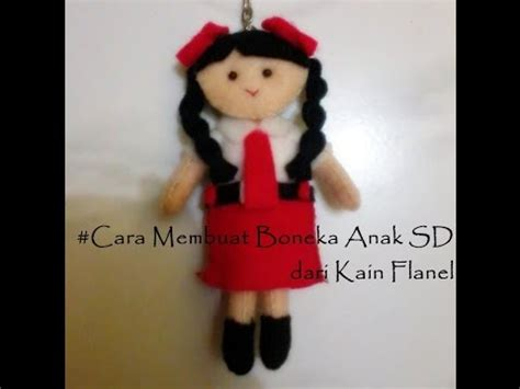 cara membuat yel yel sd cara membuat boneka siswa sd dari kain flanel boneka