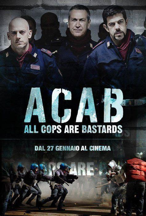 all cops are bastards watch a c a b all cops are bastards 2012 for free