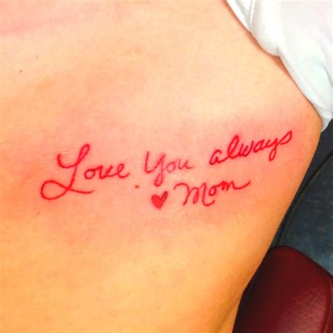 tattoos to get for your mom get your writing tattoos ideas