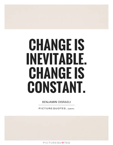 Inevitable Change by Change Quotes Change Sayings Change Picture Quotes