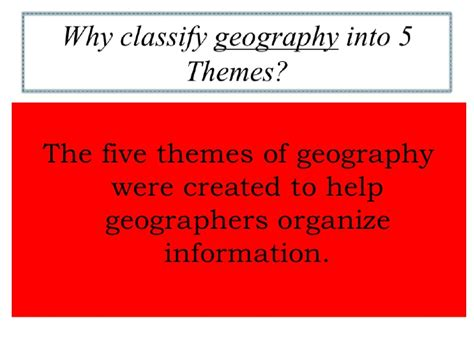 5 themes of geography facts 5 themes of geography pp