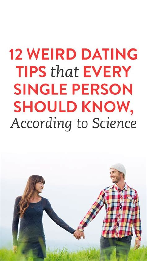 12 Tips On How To Date by 12 Dating Tips That Every Single Person Should
