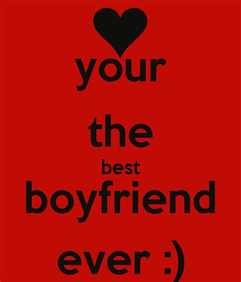 your the best boyfriend quotes quotesgram