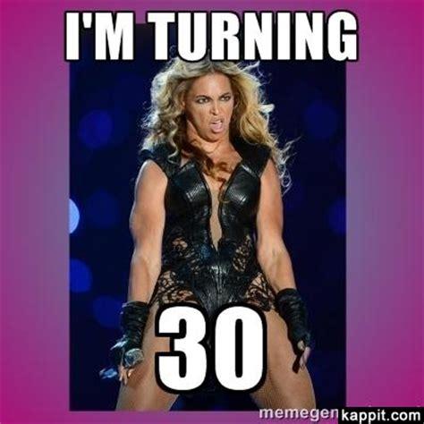 30 Year Old Birthday Meme - i m turning 30