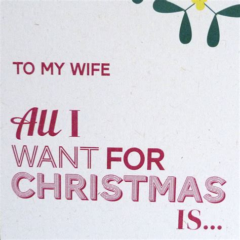 printable christmas cards for my wife all i want christmas card by please kern left