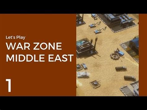 war zone tutorial let s play war zone middle east pre alpha 1 tutorial
