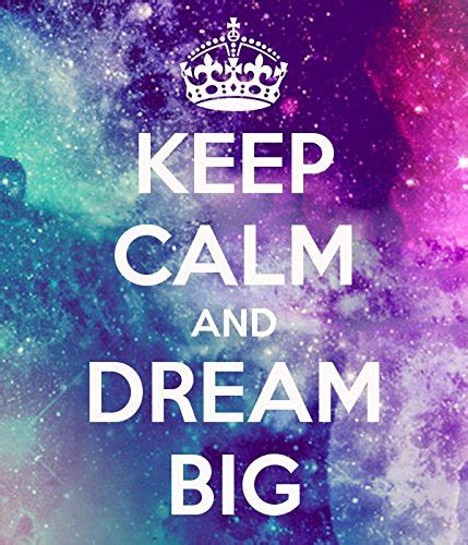 imagenes de keep calm and love your bff keep calm and dream big poster wallpaper on fine art paper