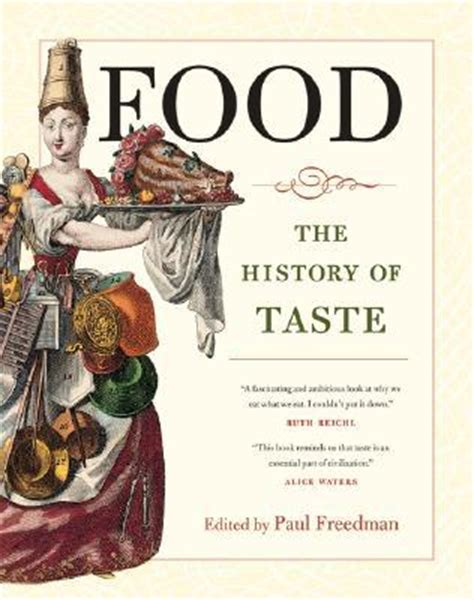 the taster books food the history of taste by paul freedman reviews