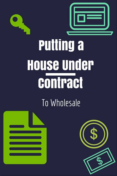 the wholesale house how to put your first property under contract and how to wholesale it actual