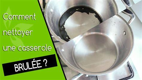 Comment Nettoyer Une Cocotte En Fonte Brulée by Recuperer Casserole Brulee