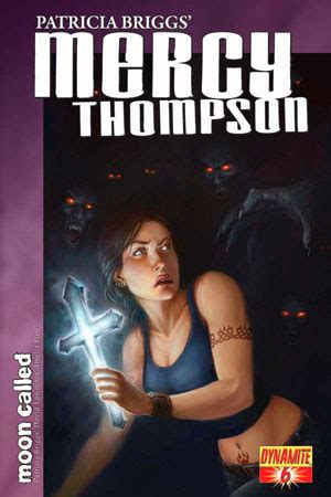 Mercy Thompson Series Buku 1 Moon Called Lolongan Malam dynamite 174 briggs mercy thompson moon called 6 of 8