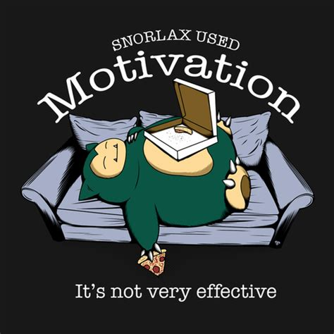Snorlax Meme - snorlax used motivation weknowmemes