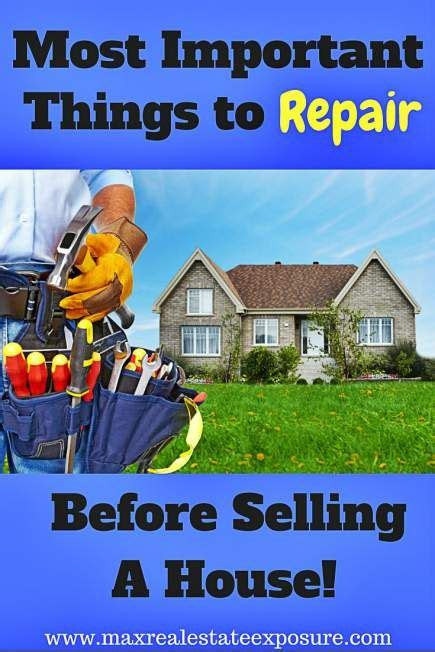 necessary things for house most important things to repair before selling a house