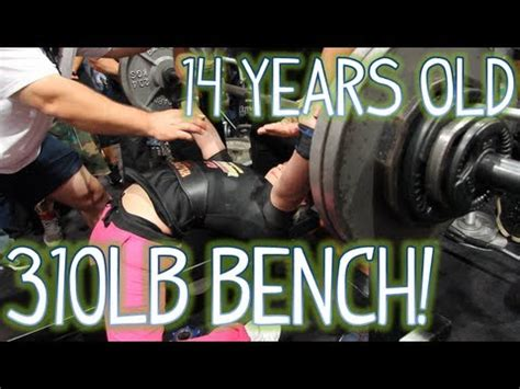 old man bench press 14 year old girl bench presses 310lbs 140kg youtube