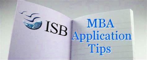 How To Get Admission In Isb For Mba by Tips Preparing For Isb Mba Application