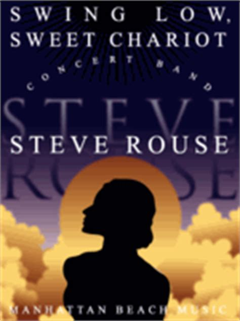 swing low sweet chariot original version swing low sweet chariot sheet music by steve rouse sku
