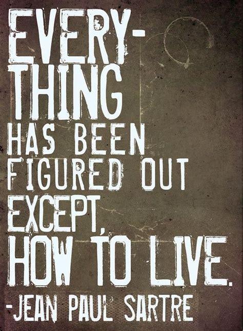 jean paul sartre quotes sartre existentialism quotes quotesgram