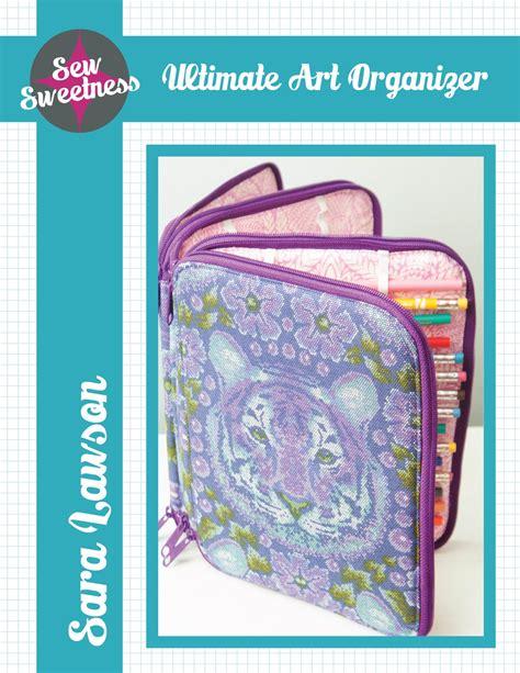artist bag pattern ultimate art organizer sew sweetness bloglovin