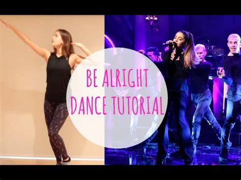tutorial dance ariana grande ariana grande be alright dance tutorial andreakswilson
