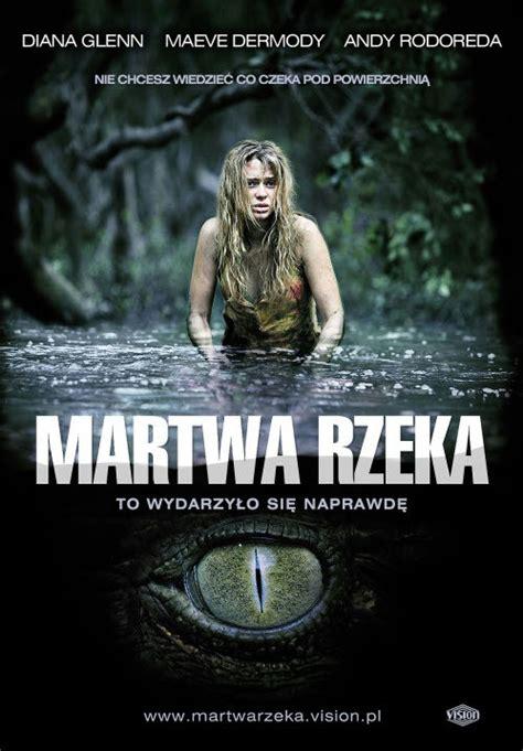 film everest na faktach filmy o krokodylach ludożercach martwa rzeka 2007