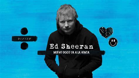 ed sheeran x album download 320kbps ed sheeran albums youtube