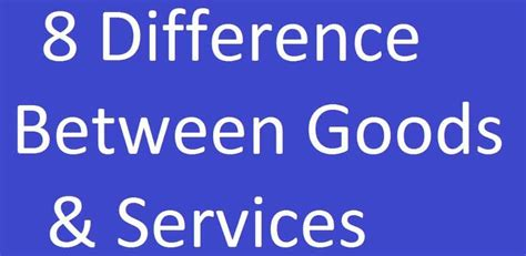 Difference Between Mba In Finance And Economics by 10 Differences Between Goods And Services