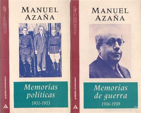 libro manuel azaa manuel aza 241 a memorias pol 237 ticas 1931 1933 comprar en todocoleccion 60703235
