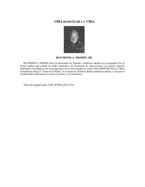 one en espaã ol moody raymond vida despu 227 169 s de la vida libros en espa 227