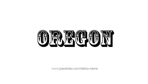 oregon usa state name tattoo designs tattoos with names