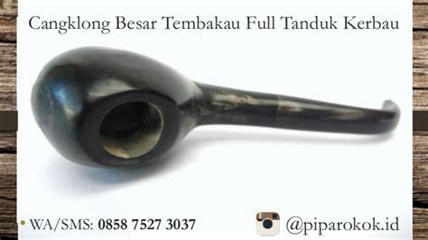 Pipa Rokok Cangklong Bandung pipa rokok cangklong pipa rokok cirebon