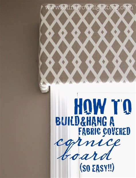 How To Make A Wood Valance Covered With Fabric 25 best ideas about cornice boards on window cornices window cornice diy and