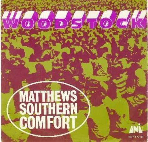 Matthews Southern Comfort Woodstock Top 40