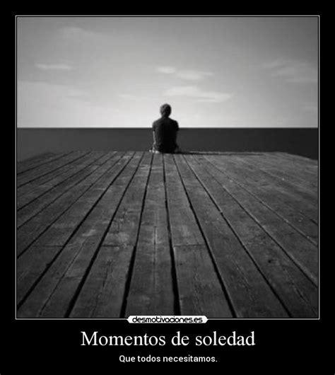 imagenes tumblr soledad momentos de soledad desmotivaciones