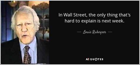 Louis Rukeyser Quotes top 5 quotes by louis rukeyser a z quotes