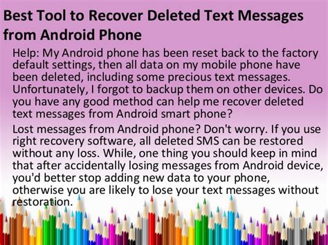 how to get deleted back on android best tool to recover deleted text messages from android phone