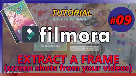 filmora full tutorial filmora tutorial 09 how to extract a frame make an