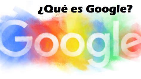 google design que es que es google definicion y noticiasque es google